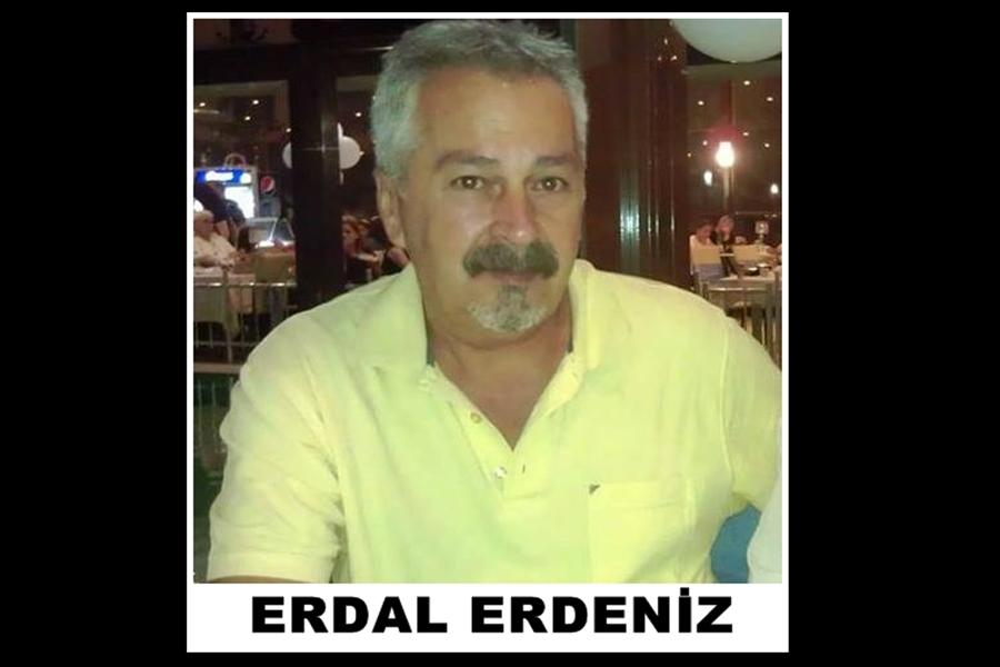 ERDEL ERDENİZ'İ KAYBETTİK