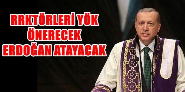 Photo of REKTÖRLER ARTIK SEÇİLMEYECEK 'ATANACAK'…