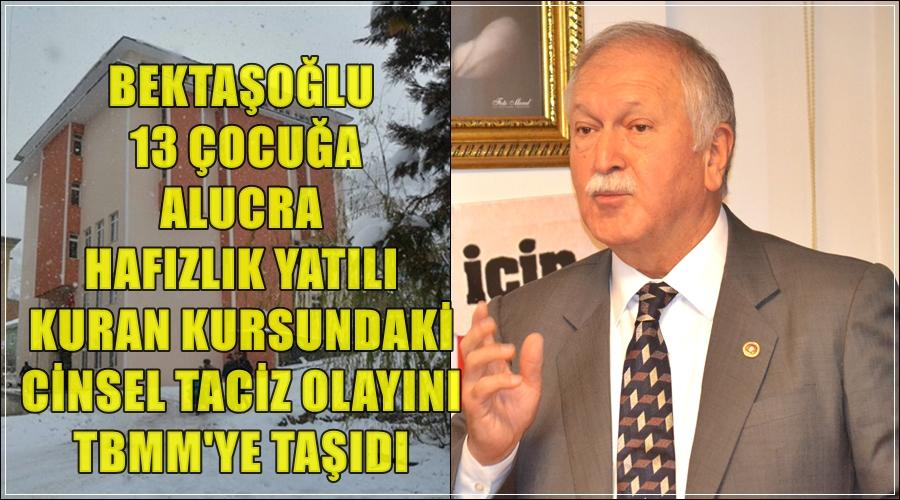 Photo of BEKTAŞOĞLU'DAN ALUCRA'DAKİ CİNSEL TACİZ İÇİN ÖNERGE