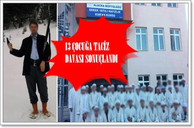 Photo of ALUCRA KURAN KURSU TACİZCİSİNE 217 YIL HAPİS…