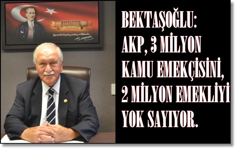 Photo of CHP MİLLETVEKİLİ BEKTAŞOĞLU'DAN MEMUR MAAŞ ZAMMINA TEPKİ