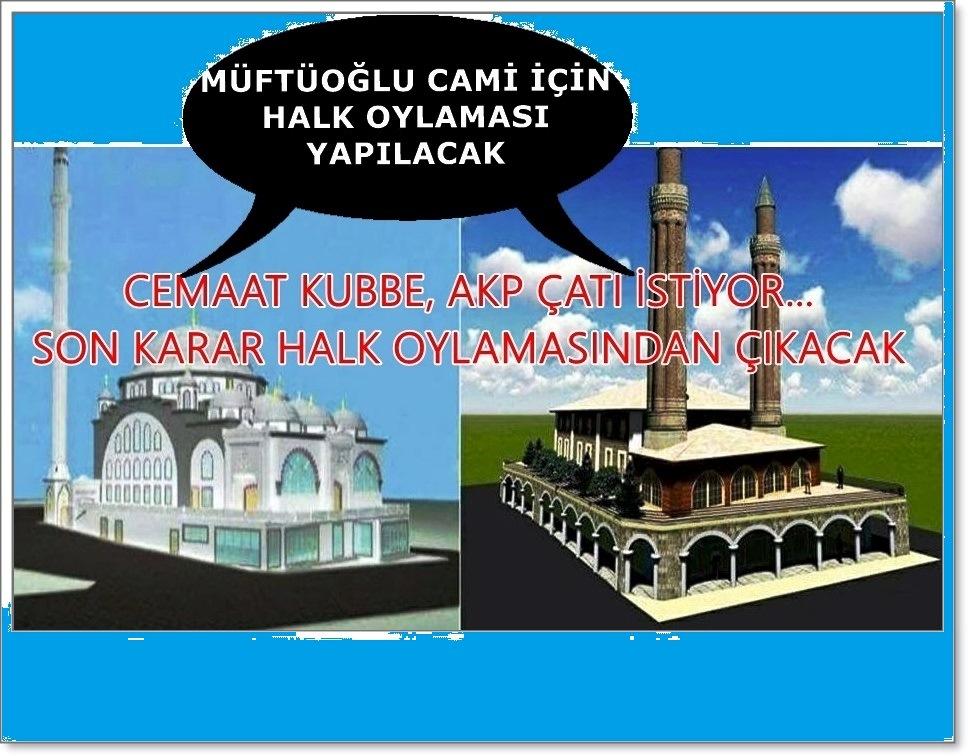 Photo of MÜFTÜOĞLU CAMİSİ 'NİN ÇATISINA SİYASET GİRDİ