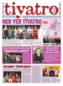 """HER YER TİYATRO"" MART 84.SAYI ÇIKTI"