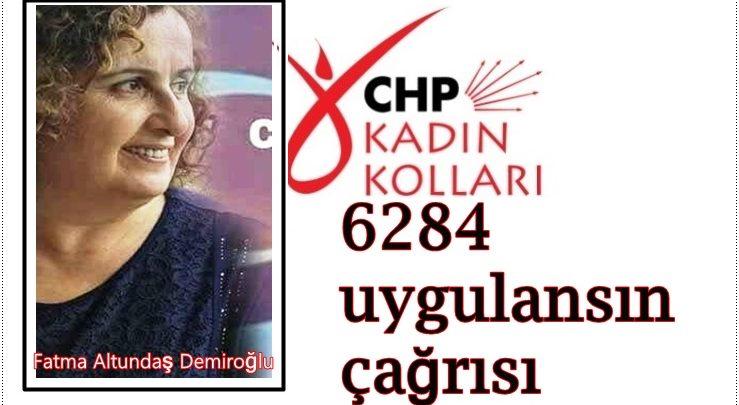 CHP İL KADIN KOLLARI BAŞKANI DEMİROĞLU'NDAN KADIN CİNAYETLERİNE TEPKİ