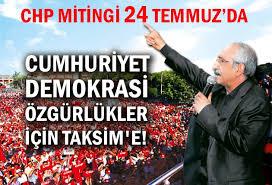CHP TAKSİM'E ÇIKIYOR