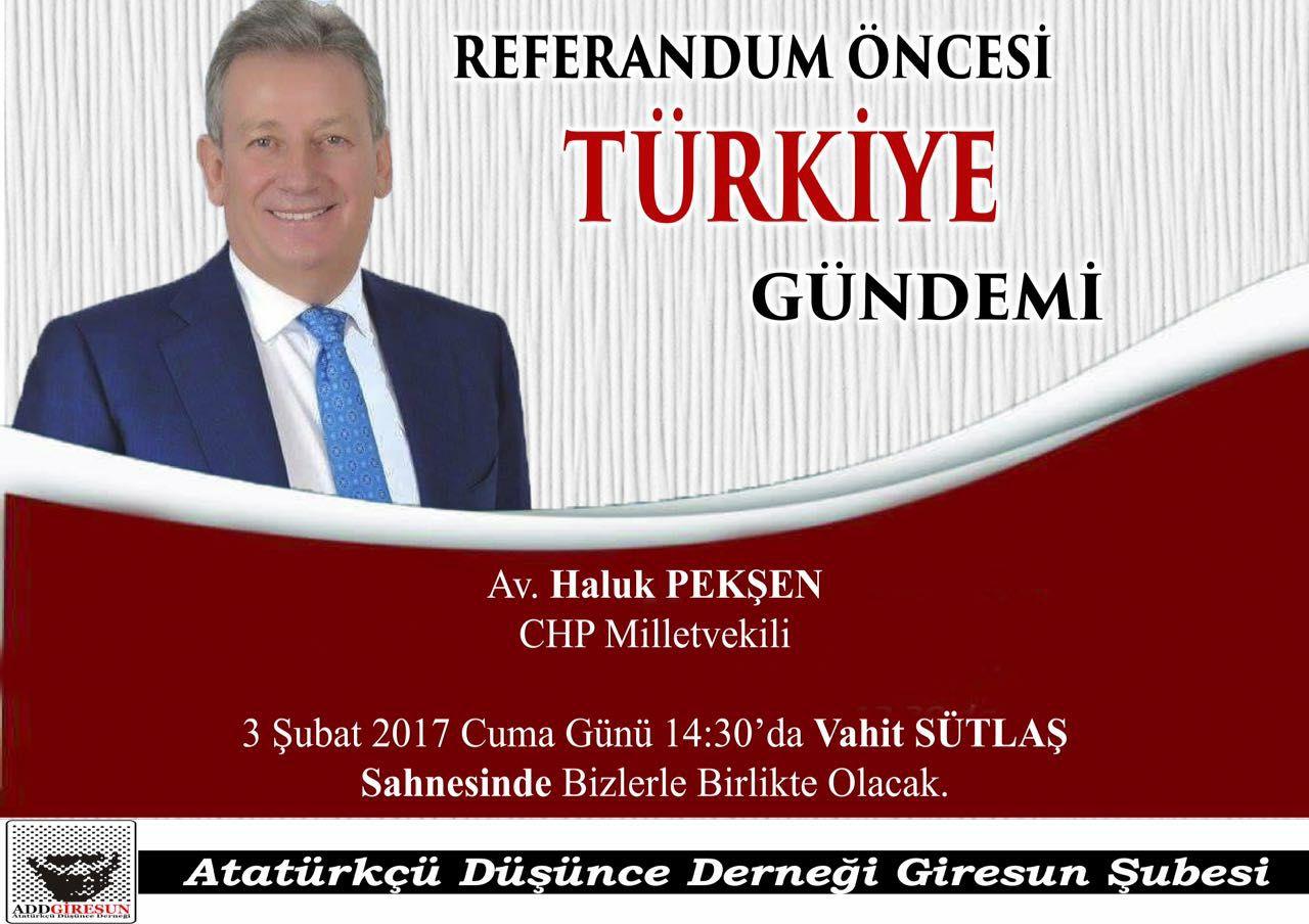 CHP'NİN HUKUKÇU MİLLETVEKİLİ HALUK PEKŞEN GİRESUN'DA...