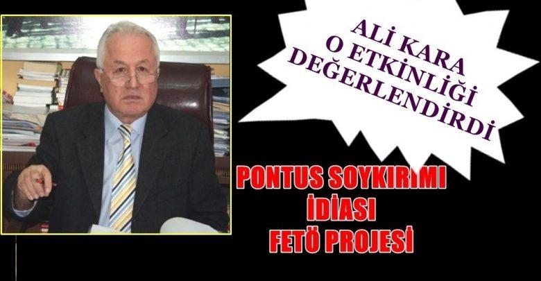 OSMAN AĞA BELGESELİ VE PONTUS FAALİYETLERİNE BİR TEPKİ DE ALİ KARA'DAN...