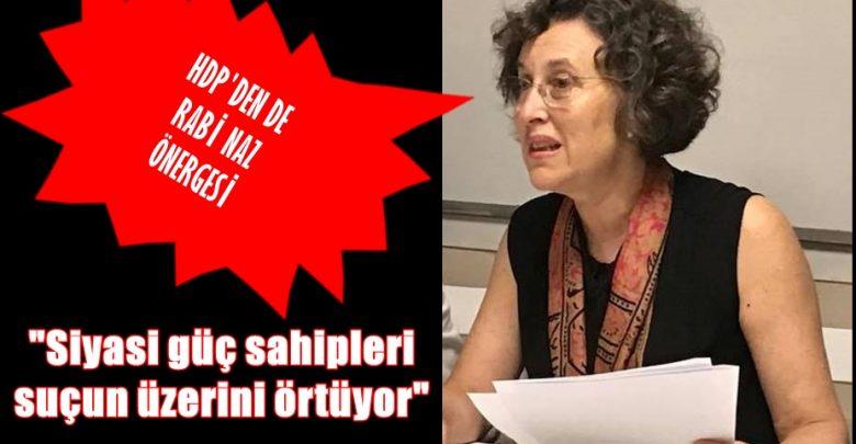 RABİA NAZ İÇİN ARAŞTIRMA ÖNERGESİ AKP-MHP OYLARIYLA RET EDİLDİ