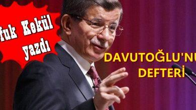 Photo of DAVUTOĞLU'NUN DEFTERİ
